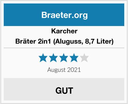 Karcher Bräter 2in1 (Aluguss, 8,7 Liter) Test