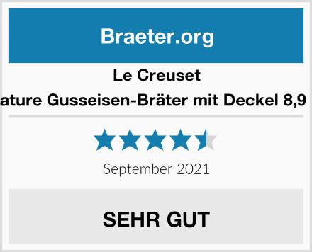 Le Creuset Signature Gusseisen-Bräter mit Deckel 8,9 Liter Test