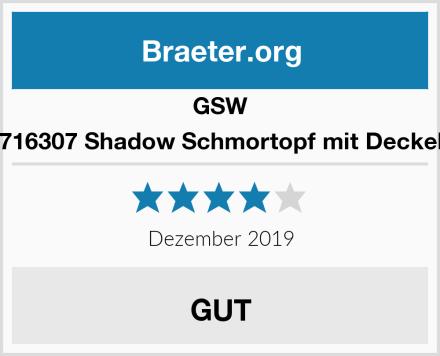 GSW 716307 Shadow Schmortopf mit Deckel Test