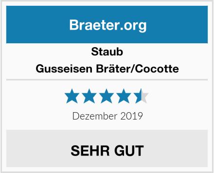 Staub Gusseisen Bräter/Cocotte Test