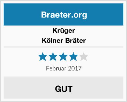 Krüger Kölner Bräter Test