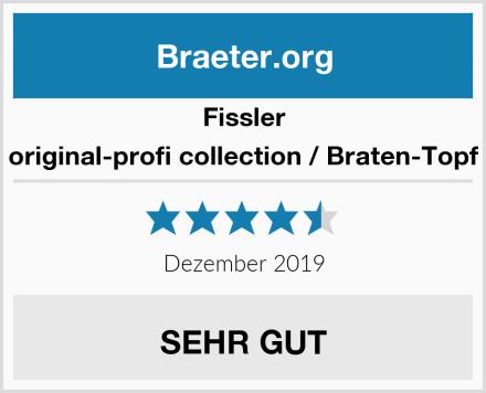 Fissler original-profi collection / Braten-Topf Test