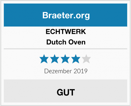 ECHTWERK Dutch Oven Test