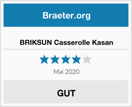 BRIKSUN Casserolle Kasan Test