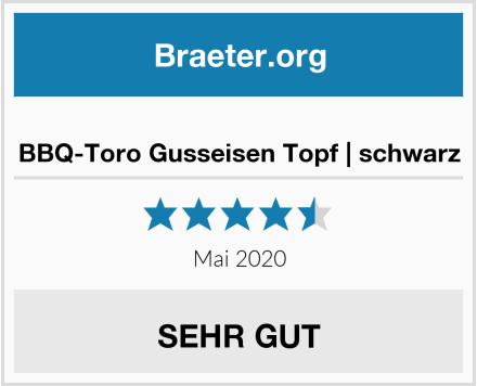 BBQ-Toro Gusseisen Topf | schwarz Test