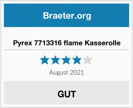No Name Pyrex 7713316 flame Kasserolle Test