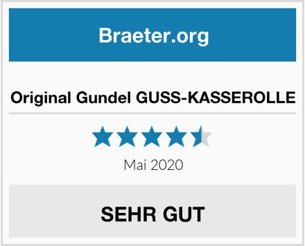 Original Gundel GUSS-KASSEROLLE Test