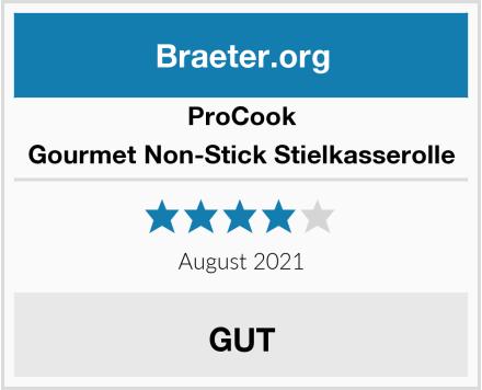 ProCook Gourmet Non-Stick Stielkasserolle Test