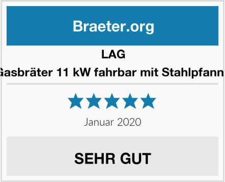 LAG Gasbräter 11 kW fahrbar mit Stahlpfanne Test