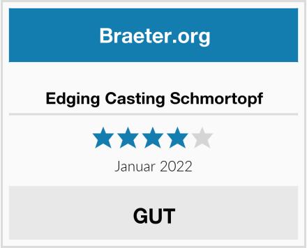Edging Casting Schmortopf Test