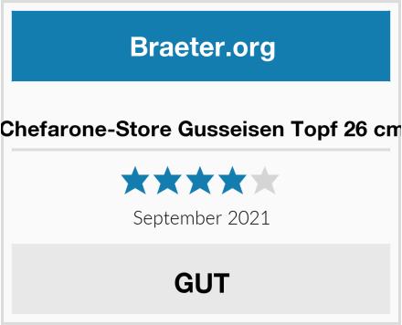 Chefarone-Store Gusseisen Topf 26 cm Test