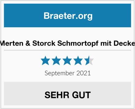 Merten & Storck Schmortopf mit Deckel Test