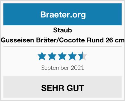 Staub Gusseisen Bräter/Cocotte Rund 26 cm Test